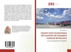 Couverture de Impact socio-économique des activités de l'aéroport national de Kavumu