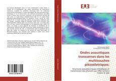 Bookcover of Ondes acoustiques transverses dans les multicouches piézoéletriques:
