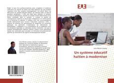 Couverture de Un système éducatif haïtien à moderniser