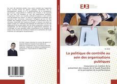 La politique de contrôle au sein des organisations publiques的封面