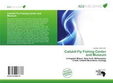 Copertina di Catskill Fly Fishing Center and Museum