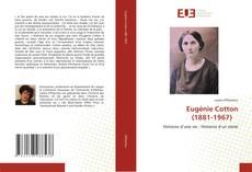 Bookcover of Eugénie Cotton (1881-1967)