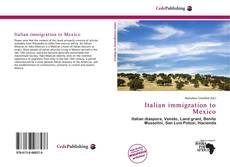 Couverture de Italian immigration to Mexico