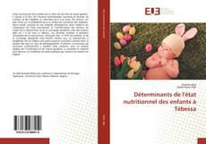 Copertina di Déterminants de l'état nutritionnel des enfants à Tébessa