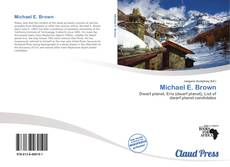 Bookcover of Michael E. Brown
