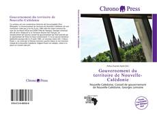 Bookcover of Gouvernement du territoire de Nouvelle-Calédonie