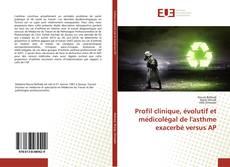 Bookcover of Profil clinique, évolutif et médicolégal de l'asthme exacerbé versus AP
