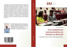 Bookcover of Les compétences communicatives en français au Burundi