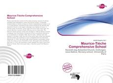 Bookcover of Maurice-Tièche Comprehensive School