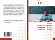 Borítókép a  Fonctions à variable complexe. Cours et Exercices Corrigés - hoz