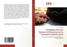Couplage entre les Réseaux de Neurones et la Simulation Monte Carlo kitap kapağı