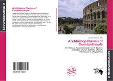 Bookcover of Archbishop Flavian of Constantinople