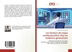 Borítókép a  Les facteurs de risque cardiovasculaire chez les médecins généralistes - hoz