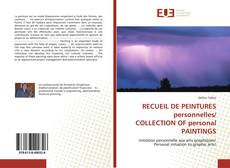 Capa do livro de RECUEIL DE PEINTURES personnelles/ COLLECTION OF personal PAINTINGS