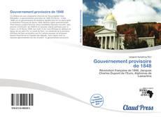Bookcover of Gouvernement provisoire de 1848