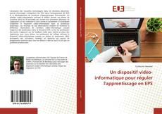 Capa do livro de Un dispositif vidéo-informatique pour réguler l'apprentissage en EPS