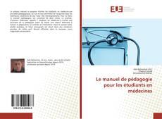 Buchcover von Le manuel de pédagogie pour les étudiants en médecines