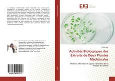 Capa do livro de Activités Biologiques des Extraits de Deux Plantes Médicinales