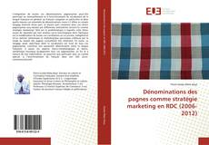 Bookcover of Dénominations des pagnes comme stratégie marketing en RDC (2006-2012)