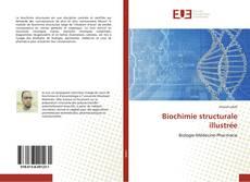 Bookcover of Biochimie structurale illustrée