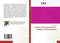 Buchcover von Fuchsia de l'environment : Fuchsia of Environment