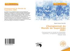 Bookcover of Championnat du Monde de Superbike 2001