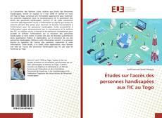 Обложка Études sur l'accès des personnes handicapées aux TIC au Togo