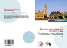 Bookcover of Gouvernement provisoire tchécoslovaque
