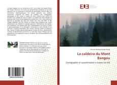 Bookcover of La caldeira du Mont Bangou