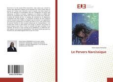 Bookcover of Le Pervers Narcissique