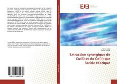 Capa do livro de Extraction synergique de Cu(II) et du Co(II) par l'acide caprique