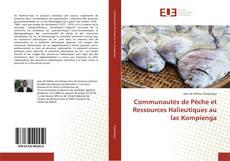 Communautés de Pêche et Ressources Halieutiques au lac Kompienga的封面