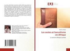 Bookcover of Les sectes et l'occultisme en Afrique