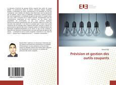 Bookcover of Prévision et gestion des outils coupants