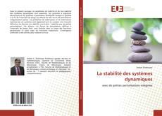 Couverture de La stabilité des systèmes dynamiques