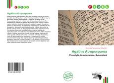 Bookcover of Agathis Atropurpurea