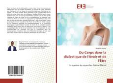 Portada del libro de Du Corps dans la dialectique de l'Avoir et de l'Être
