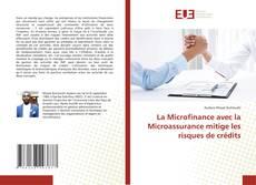 Portada del libro de La Microfinance avec la Microassurance mitige les risques de crédits