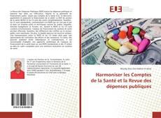Capa do livro de Harmoniser les Comptes de la Santé et la Revue des dépenses publiques