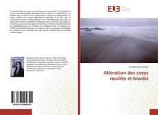 Bookcover of Altération des corps rouillés et brodés