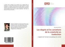 Bookcover of Les degrés et les variations de la créativité en traduction