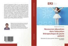 Bookcover of Ressources éducatives dans l'éducation thérapeutique du jeune patient