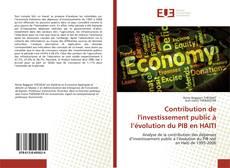 Couverture de Contribution de l'investissement public à l'évolution du PIB en HAITI