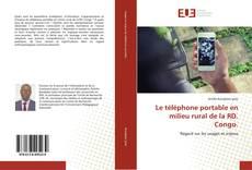 Bookcover of Le téléphone portable en milieu rural de la RD. Congo.