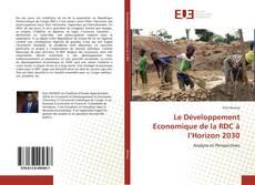 Bookcover of Le Développement Economique de la RDC à l'Horizon 2030