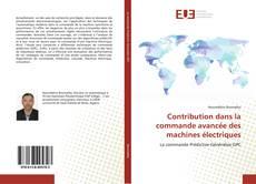 Copertina di Contribution dans la commande avancée des machines électriques