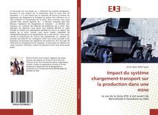Capa do livro de Impact du système chargement-transport sur la production dans une mine