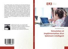 Bookcover of Simulation et Implémentation d'un bâtiment intelligent