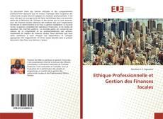 Bookcover of Ethique Professionnelle et Gestion des Finances locales