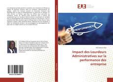Обложка Impact des Lourdeurs Administratives sur la performance des entreprise